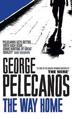 The Way Home - Pelecanos, George P.