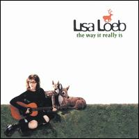 The Way It Really Is - Lisa Loeb