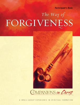 The Way of Forgiveness: Participant's Book - Thompson, Marjorie