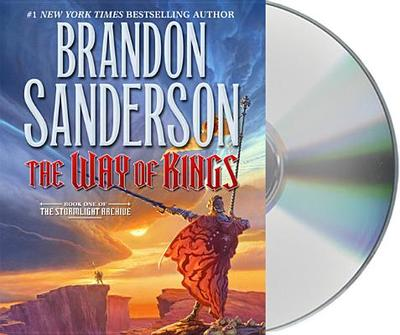 The Way of Kings: Book One of the Stormlight Archive - Sanderson, Brandon, and Kramer, Michael (Read by), and Reading, Kate (Read by)