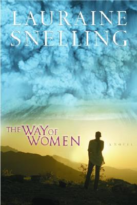 The Way of Women - Snelling, Lauraine