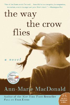 The Way the Crow Flies - MacDonald, Ann-Marie