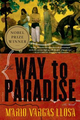 The Way to Paradise - Vargas Llosa, Mario, and Wimmer, Natasha (Translated by)