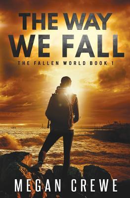 The Way We Fall - Crewe, Megan