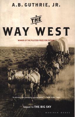 The Way West - Guthrie, A B, Jr.