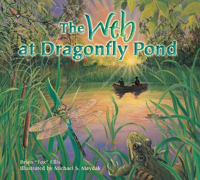 The Web at Dragonfly Pond - Ellis, Brian