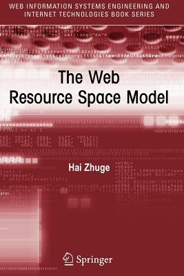 The Web Resource Space Model - Zhuge, Hai