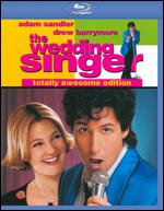 The Wedding Singer [Totally Awesome Edition] [Blu-ray] - Frank Coraci