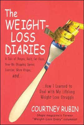 The Weight-Loss Diaries - Rubin, Courtney