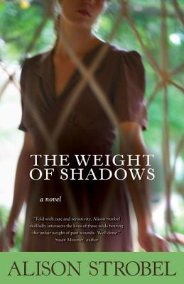 The Weight of Shadows - Strobel, Alison