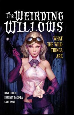 The Weirding Willows: A1 Presents Vol. 1 - Elliott, Dave, and Bagenda, Barnaby (Artist)