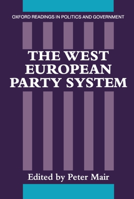 The West European Party System - Mair, Peter, Dr. (Editor)