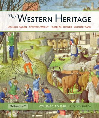 The Western Heritage - Kagan, Donald M., and Turner, Frank M., and Frank, Alison