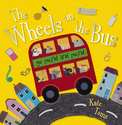 The Wheels on the Bus: Go Round and Round -