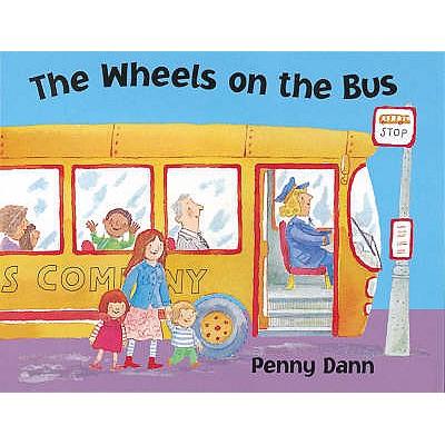 The Wheels on the Bus - Ozelinsky, Paul, and Dann, Penny