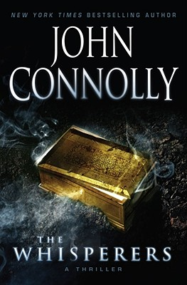 The Whisperers: A Thriller - Connolly, John