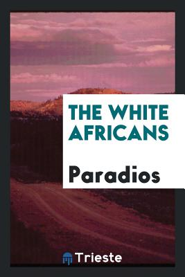 The White Africans - Paradios