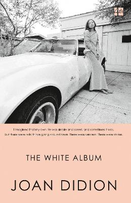 The White Album - Didion, Joan