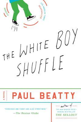 The White Boy Shuffle - Beatty, Paul