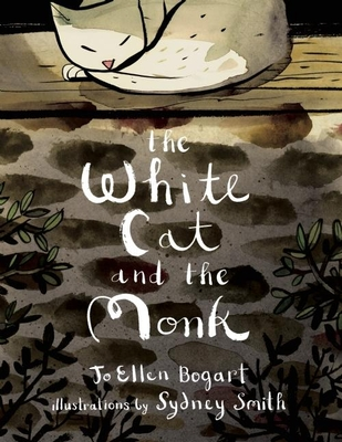 "The White Cat and the Monk: A Retelling of the Poem ""Pangur Ban"" - Bogart, Jo Ellen"