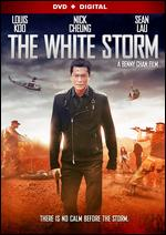The White Storm - Benny Chan