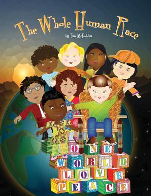 The Whole Human Race - McFadden, Tim