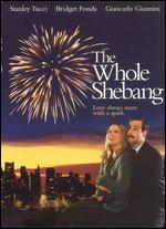 The Whole Shebang - George Zaloom