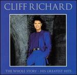 The Whole Story: His Greatest Hits - Cliff Richard