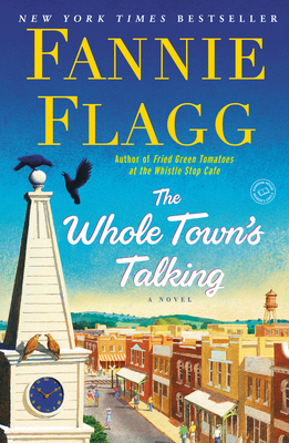 The Whole Town's Talking - Flagg, Fannie
