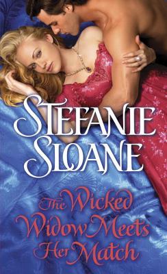 The Wicked Widow Meets Her Match - Sloane, Stefanie
