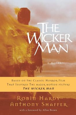 The Wicker Man - Hardy, Robin, and Shaffer, Anthony