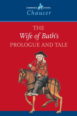 The Wife of Bath's Prologue and Tale - Chaucer, Geoffrey, and Geoffrey, Chaucer, and Kirkham, David (Editor)
