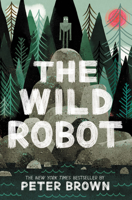 The Wild Robot - Brown, Peter, and Atwater, Kate (Read by)