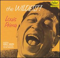 The Wildest! [Expanded] - Louis Prima