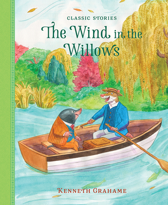 The Wind in the Willows - Grahame, Kenneth (Original Author), and Clover, Peter (Adapted by)