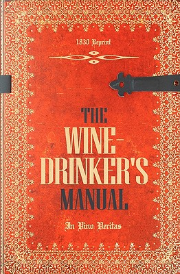 The Wine-Drinker's Manual 1830 Reprint - Brown, Ross