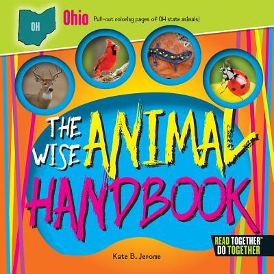 The Wise Animal Handbook Ohio - Jerome, Kate B