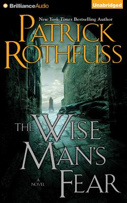 The Wise Man's Fear - Rothfuss, Patrick, and Podehl, Nick (Read by)