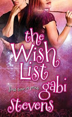 The Wish List - Stevens, Gabi