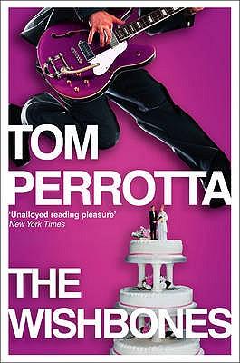The Wishbones - Perrotta, Tom