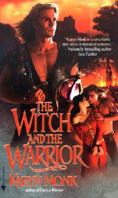 The Witch and the Warrior - Monk, Karyn