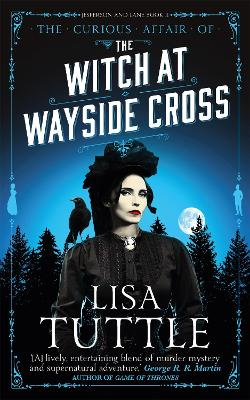 The Witch at Wayside Cross: Jesperson and Lane Book II - Tuttle, Lisa