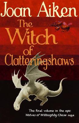 The Witch of Clatteringshaws - Aiken, Joan