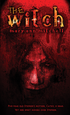 The Witch - Mitchell, Mary Ann