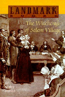 The Witchcraft of Salem Village - Jackson, Shirley