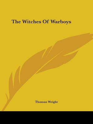 The Witches of Warboys - Wright, Thomas