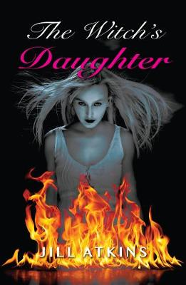 The Witch's Daughter - Atkins, Jill