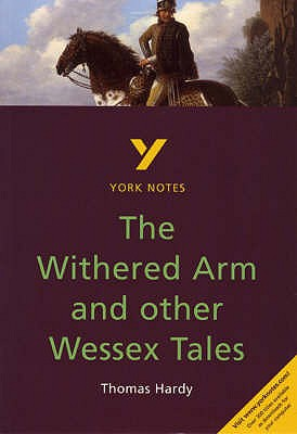 The Withered Arm and Other Wessex Tales - Mitchell, Carolyn