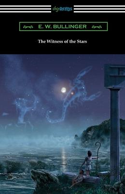 The Witness of the Stars - Bullinger, E W