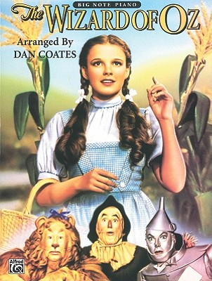 The Wizard of Oz: Piano Arrangements - Coates, Dan